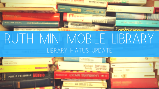Mobile Library Hiatus Update As Of July 2018