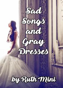 sad songs and gray dresses books
