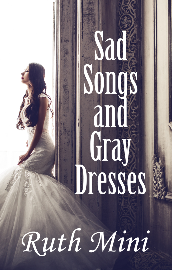 Sad Songs and Gray Dresses Book Cover (Books)