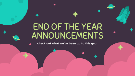 end of the year annoucements